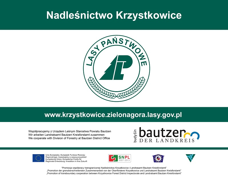 PROMOTION OF THE CROSS-BORDER COOPERATION BETWEEN THE FOREST DISTRICT KRZYSTKOWICE AND LANDRATSAMT BAUTZEN KREISFORSTAMT